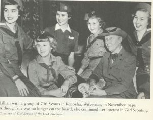 Lillian with Girl Scouts in Wisconsin in 1949. By this time she was no longer on the board but still every involved. No mention whether any of her five daughters were Girl Scouts.
